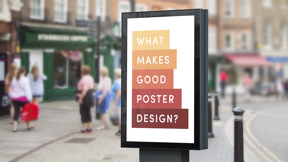 What Makes a Good Poster Design?