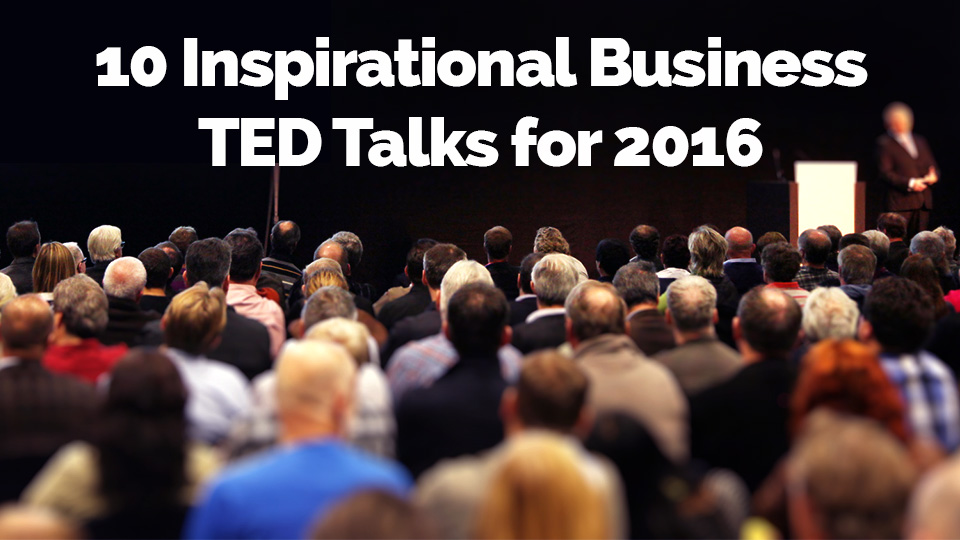 10 Inspirational Business TED Talks for 2016